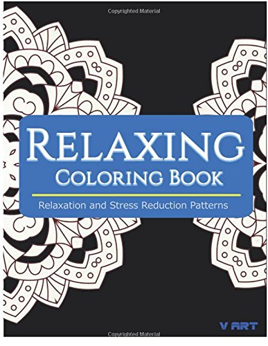Relaxing Coloring Book: Coloring Books for Adults Relaxation : Relaxation & Stress Reduction Patterns (Volume 43)