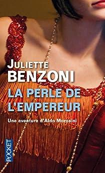 Le Boiteux de Varsovie, tome 6 : La Perle de l'empereur par Benzoni