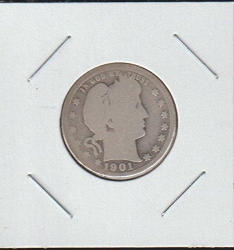 1901 Barber or Liberty Head (1892-1916) Quarter Good