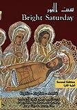 Bright Saturday: The Rite of Bright Saturday