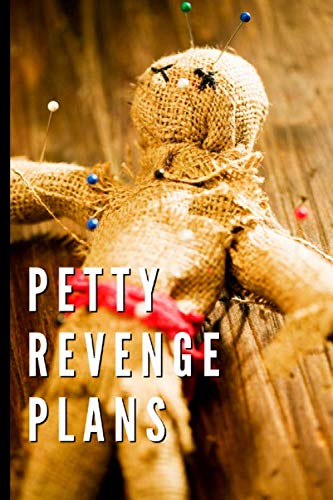 Petty Revenge Plans: Voodoo Doll Notebook, Lined Journal 6x9 (100 Pages)