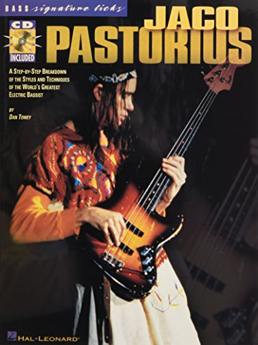 Jaco Pastorius Sheet Music - Jaco Pastorius: A Step-by-Step Breakdown of the Styles and Techniques of the World's Greatest Electric Bassist (Signature Licks)