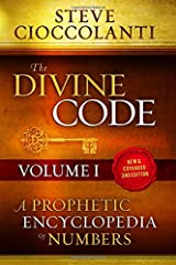 The Divine Code—A Prophetic Encyclopedia of Numbers, Volume I: 1 to 25 Paperback