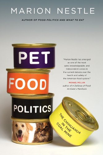 Pet Food Politics: The Chihuahua in the Coal Mine (Menu Foods Pet Food)