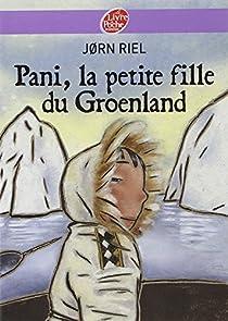 Pani, la petite fille du Groenland par Riel