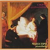 Chopin: Le Quattro Ballate Per Pianofort