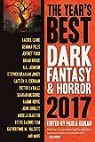 #7: The Year's Best Dark Fantasy & Horror, 2017 Edition