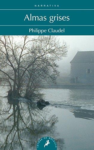 Almas grises (Letras De Bolsillo) (Spanish Edition) [Philippe Claudel] (Tapa Blanda)