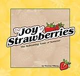 The Joy of Strawberries, Theresa Millang, 1591931681