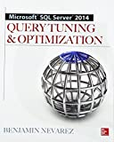 img - for Microsoft SQL Server 2014 Query Tuning & Optimization book / textbook / text book
