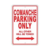 """JEEP COMANCHE Parking Only All Others Will Be Towed Ridiculous Funny Novelty Garage Aluminum 12""""x18"""" Sign Plate"""