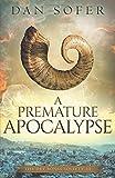 A Premature Apocalypse (The Dry Bones Society)