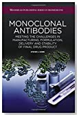 Monoclonal Antibodies: Meeting the Challenges in Manufacturing, Formulation, Delivery and Stability of Final Drug Product