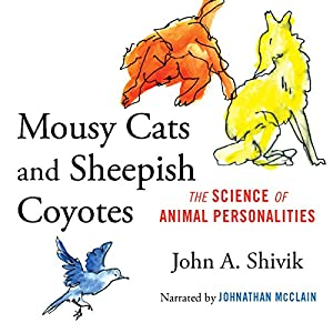 Mousy Cats and Sheepish Coyotes Audiobook