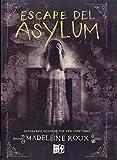 Escape de Asylum (Spanish Edition)