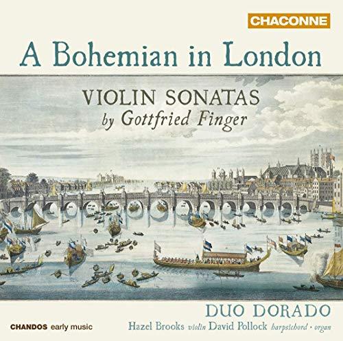 Duo Dorado: A Bohemian in London - Violin Sonatas by Gottfried Finger