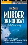 Murder on Moloka'i - Slate Ridge Press Edition (Surfing Detective Mystery Series Book 2)