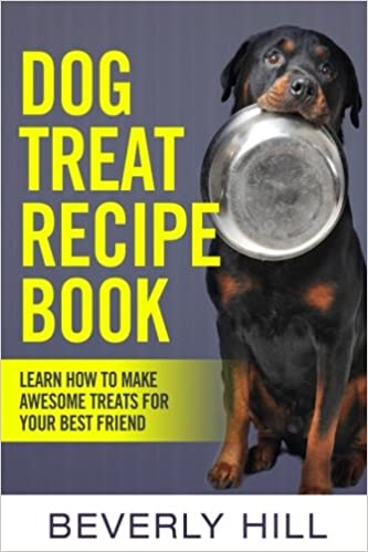 Dog treat recipe book learn how to make treats for your best dog treat recipe book learn how to make treats for your best friend dog recipe dog cookbook dog treats dog pouch animal food dog food dog forumfinder Gallery