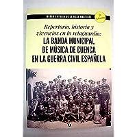 Repertorio, historia y vivencias en la retaguardia: la