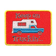Keep on Truckin' Pickup Camper Trucker Vintage Style Shirt Patch 10cm - Cool Patches - Iron On - Funny - Parody
