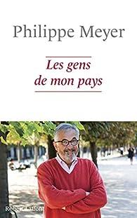 Les Gens de mon pays par Philippe Meyer