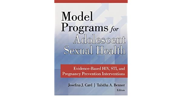 Model Programs for Adolescent Sexual Health