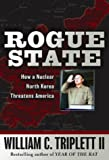 Rogue State, William C. Triplett, 0895260689
