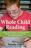 img - for Whole Child Reading: A Quick-Start Guide to Teaching Students with Down Syndrome and Other Developmental Delays book / textbook / text book
