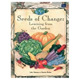 img - for Seeds of Change: Learning from the Garden [Paperback] by Mannes, Judy book / textbook / text book