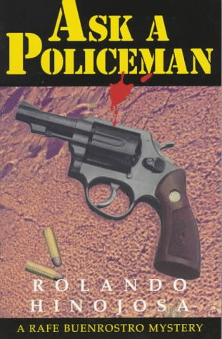Ask a Policeman (Rafe Buenrostro Mysteries)