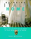 Bringing Italy Home, Cheryl MacLachlan, 0517598078