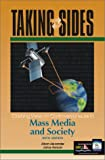Clashing Views on Controversial Issues in Mass Media and Society 9780072422542