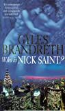 Who is Saint Nick?, Gyles Brandreth, 0751519812