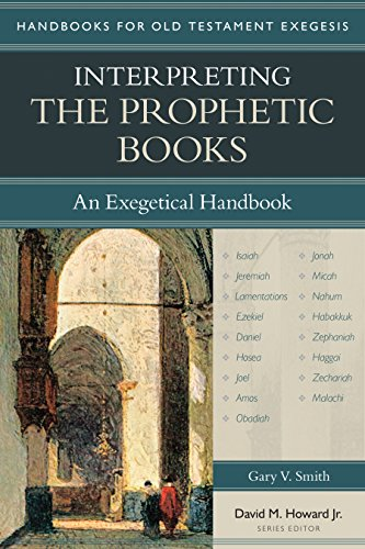 Interpreting the Prophetic Books: An Exegetical Handbook (Handbooks for Old Testament Exegesis)