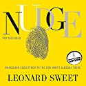 Nudge: Awakening Each Other to the God Who's Already There Audiobook by Leonard Sweet Narrated by Dean Gallagher