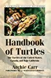 img - for Handbook of Turtles: The Turtles of the United States, Canada, and Baja California (Comstock Classic Handbooks) book / textbook / text book