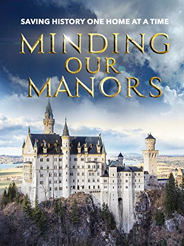 (Minding Our Manors)