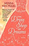 The Dress Shop of Dreams par Menna Van Praag