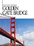Golden Gate Bridge (Structural Wonders)