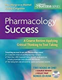 img - for Pharmacology Success: A Course Review Applying Critical Thinking to Test Taking [With CDROM]   [PHARMACOLOGY SUCCESS W/CD] [Paperback] book / textbook / text book