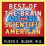 Best of the Brain from Scientific American: Mind, Matter, and Tomorrow's Brain | Floyd E. Bloom