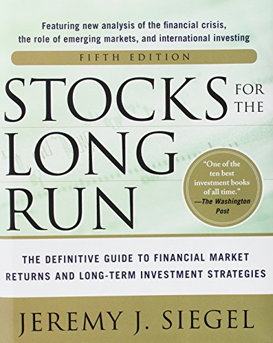 stocks-for-the-long-run-5-e-the-definitive-guide-to-financial-market-returns-long-term-investment-st