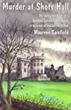 Front cover for the book Murder at Shots Hall by Maureen Sarsfield