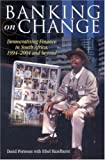 Banking on Change, David Porteous and Ethel Hazelhurst, 191993085X