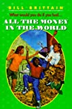 img - for All the Money in the World book / textbook / text book