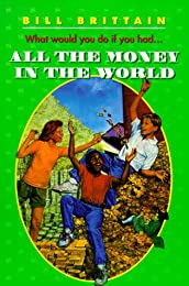 All the Money in the World (Harper Trophy Books)