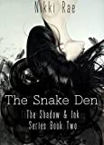 The Snake Den (The Shadow & Ink Series Book 2)
