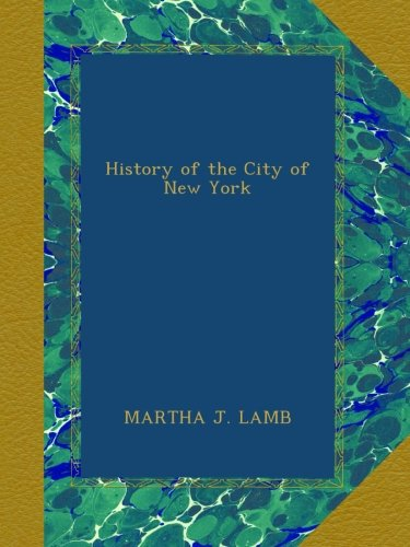 History of the City of New York ebook