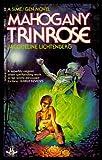 Mahogany Trinrose, Jacqueline Lichtenberg, 0425093093