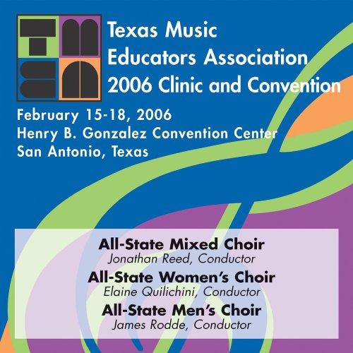 Educator Cd - Texas Music Educators Association 2006: Mixed, Women's and Men's Chorus